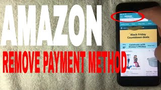 ✅  How To Remove Payment Method On Amazon 🔴