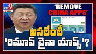 An App to 'Remove China Apps' from Smartphone gains popularity - TV9