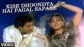 Kise Dhoondta Hai Pagal Sapare Full Song | Nigahen