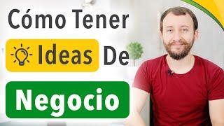 Video: Cómo Tener Ideas De Negocio