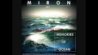 Video MIRON-MEMORIES OF OCEAN 2015