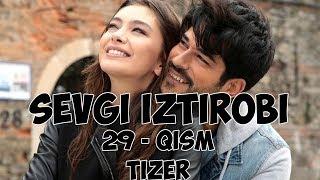 SEVGI IZTIROBI 29 - QISM TIZER