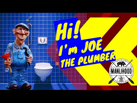 I'm Joe the Plumber! Josh Hatcher | Manlihood