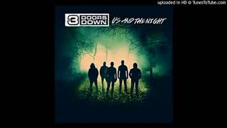 3 Doors Down - Found me there (Us And The Night Full Album)