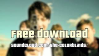 The Colorblinds - DANGEROUS GIRL (single 2012) photo version