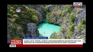 Ilang local travel agency nangangambang maapektuhan sa planong rehabilitasyon ng El Nido