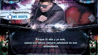 """Farruko  - """"Amor de Lejos"""" con Letra ★New Romantic Reggaeton 2012★"""
