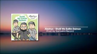 Aleehya - Sholli Wa Sallim Daiman (Official Lyric)