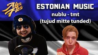Nublu   Tmt (tujud Mitte Tunded) | RUSSIAN REACTION TO ESTONIAN MUSIC