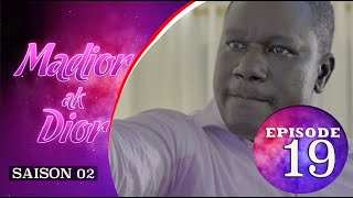 Madior Ak Dior - Episode 19 - Saison 2 - VOSTFR