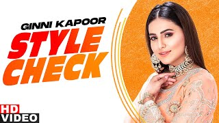 Ginni Kapoor (Style Check) | Decoding Inimitable Styles | Reela Wala Deck | Latest Punjabi Song 2020
