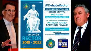 DEBATE RECTOR 2018 UNIVERSIDAD DE CHILE