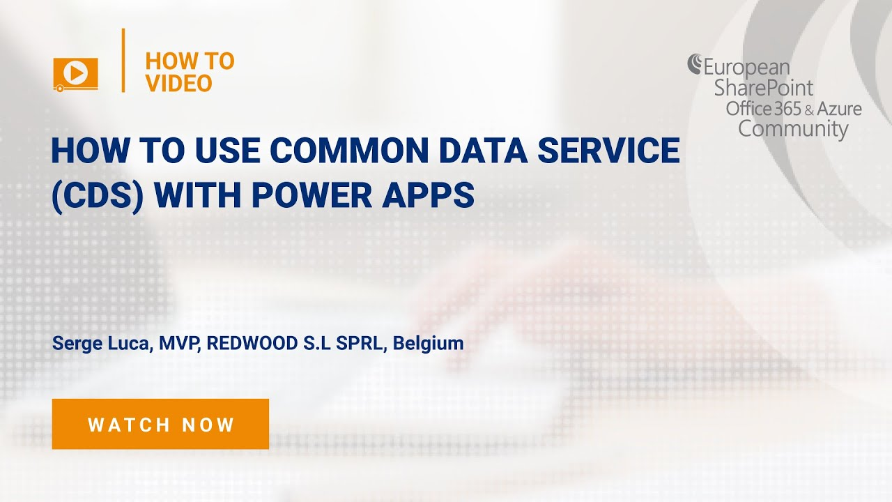 How To use Common Data Service (CDS) with Power Apps