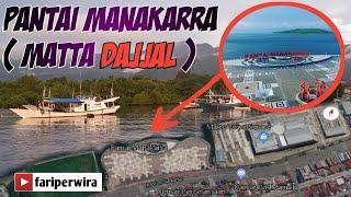 preview picture of video 'Pantai Mata DAJJAL (pantai manakarra) Apa ini penyebab terjadinya gempa dan tsunami...?'
