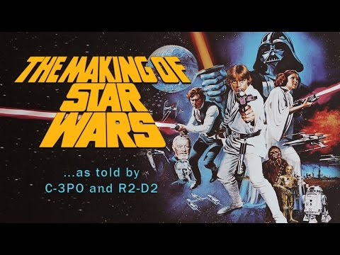 The Making of Star Wars (1977) - The first ever Star Wars documentary [49:02]