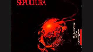 Sepultura - Beneath The Remains (Audio)