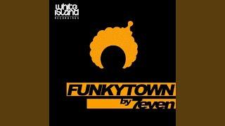 Funkytown (Original Mix)