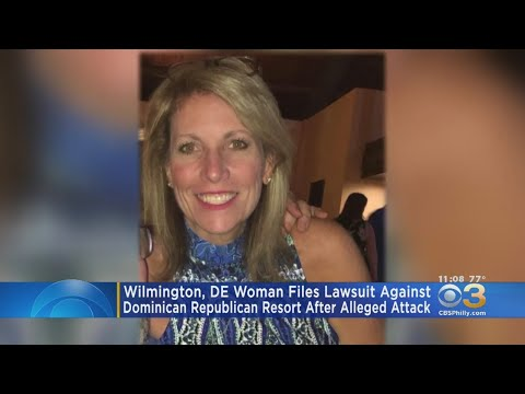 Delaware Woman Sues Dominican Republic Resort After Alleged Attack