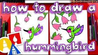 How To Draw A Hummingbird (for Young Artists)