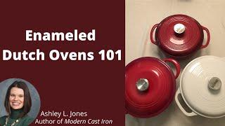 Enameled Cast-Iron Dutch Ovens 101