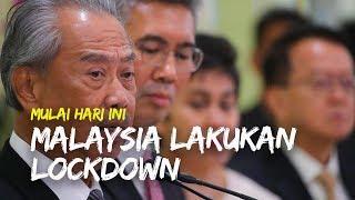 Korban Terdampak Virus Corona Terus Bertambah, Pemerintah Malaysia Lakukan Lockdown Mulai Hari Ini