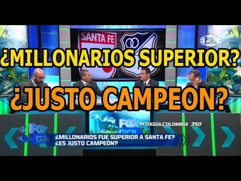Analisis Completo Final Santa fe vs Millonarios - ¿Fue un Justo Campeon?