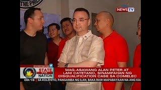 SONA: Mag-asawang Alan Peter at Lani Cayetano, sinampahan ng disqualification case sa COMELEC
