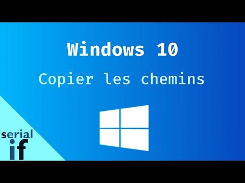 Windows 10 - Copier le chemin des répertoires