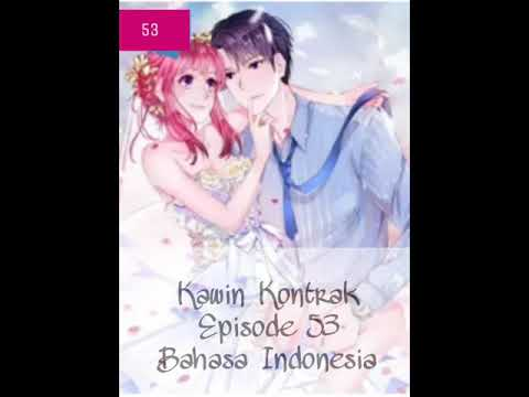 Komik Kawin Kontrak - Episode 53 - Bahasa Indonesia
