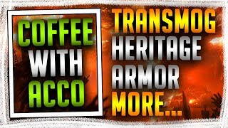 Acco's Coffee Corner | 8.1 Transmogs and Kul Tiran Heritage Armor | Should You Buy BFA?