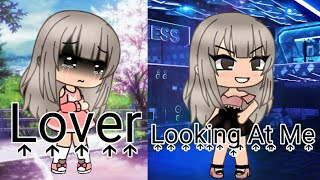 Lover / Looking At Me {GLMV}