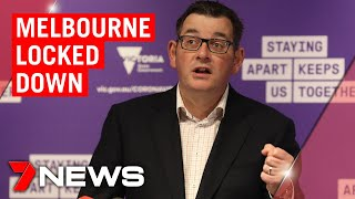 Coronavirus: Melbourne forced back into Stage 3 lockdown | 7NEWS