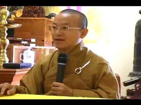 Kinh Phước Đức 2: Lập nghiệp và hiếu thảo (Điều phước lành 3-4) (26/07/2008)