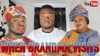 WHEN GRANDMA VISITS