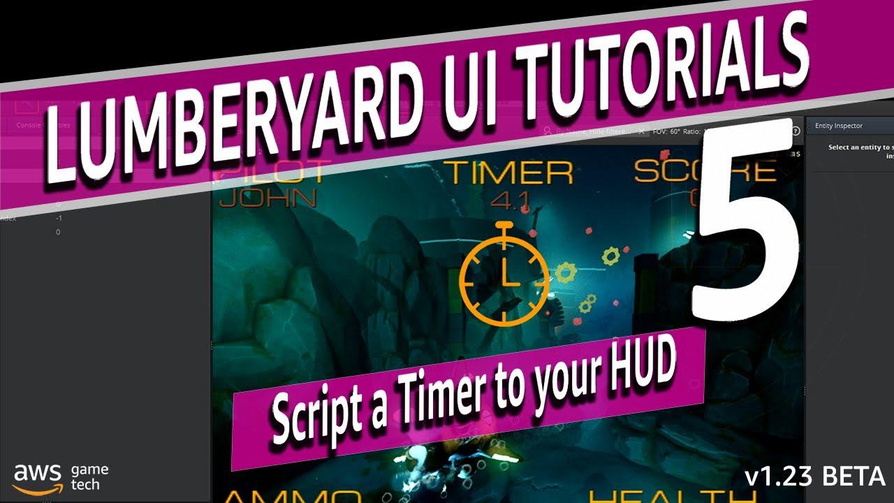 Script an In-Game Timer with Amazon Lumberyard | Lumberyard Tutorial 2020.10