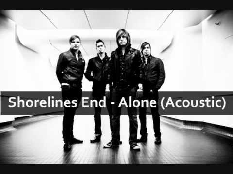 Shorelines End - Alone (Acoustic)