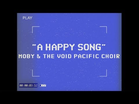 A Happy Song (Performance video) [Feat. The Void Pacific Choir]