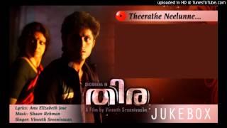 Thira (2013)- Theerathe Neelunne - Full Song HQ - Vineeth Sreenivasan