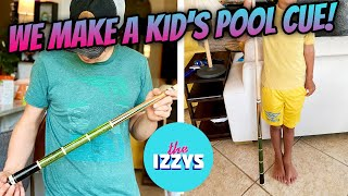 Let's Make a Pool Cue...FOR KIDS!