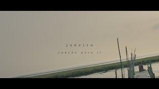 Janeiro - Canção Para Ti