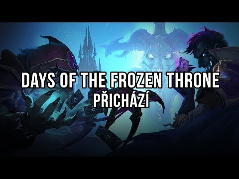 Days of the Frozen Throne přichází