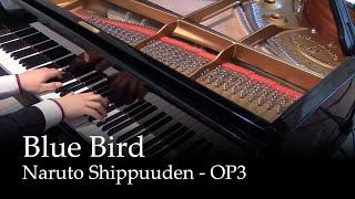Blue Bird   Naruto Shippuuden OP3 [Piano]