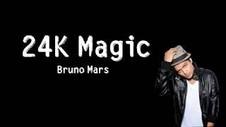 Bruno Mars   24K Magic   [ Lyrics Song ] HD