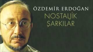 Özdemir Erdoğan - Yarın Belki Geç Olur