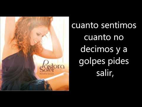 Pastora Soler - La Mala Costumbre Letra Lyrics