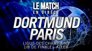 ⚽ Le Match en direct : DORTMUND 2  - 1 PSG / BVB - PSG (football)
