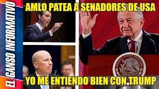 Senadores gringos se ponen al tú por tú con AMLO y así los calló