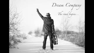 Dream Company Band - End of the World