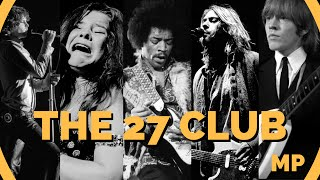 The 27 Club: The Legendary Musicians Who All Died At 27