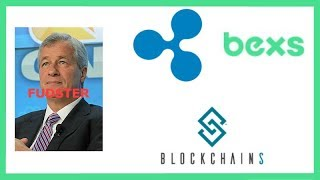 Jamie Dimon Bitcoin FUD - Google CEO Kid Mines ETH - Blockchains LLC - BEX Brazil bank RippleNet